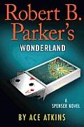 Robert B Parkers Wonderland