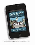 Siri & Me A Modern Love Story
