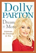Dream More: Celebrate the Dreamer in You Cover