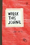 Wreck This Journal to Create Is to Destroy Red Expanded Edition
