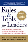 Rules & Tools for Leaders 4th Edition From Start ups to Multi nationals Practical & Insightful Advice to Run Any Organization Successfully