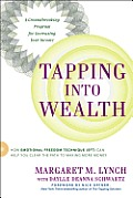 Tapping Into Wealth How Emotional Freedom Technique Eft Can Help You Clear the Path to Making More Money