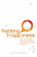Hacking H(app)Iness: Why Your Personal Data Counts and How Tracking It Can Change the World
