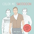 Color Me Swoon The Beefcake Activity Book for Good Color Inners as well as Beginners