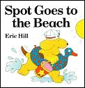 Spot Goes To The Beach Lift The Flap