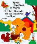 Spots Big Book Of Words El Libro Grande