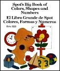 Spots Big Book Of Colors Shapes & Number