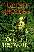 The Outcast of Redwall: A Tale from Redwall (Redwall Vol. Eight) Cover