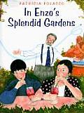 In Enzos Splendid Gardens