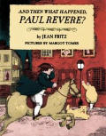 & Then What Happened Paul Revere