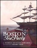 Boston Tea Party by Pamela Duncan Edwards