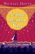 No Time Like Show Time (Hermux Tantamoq Adventures)