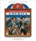 Yankee Doodle America: The Spririt of 1776 from A to Z
