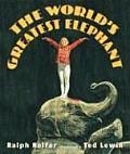 Worlds Greatest Elephant