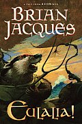 Eulalia! (Redwall) by Brian Jacques and David Elliot
