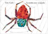 La Arana Muy Ocupada = Very Busy Spider