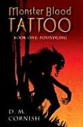 Foundling: Monster Blood Tattoo Book One (Monster Blood Tattoo #01)