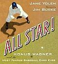 All Star!: Honus Wagner & The Most Famous Baseball Card Ever by Jane Yolen