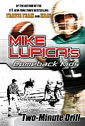 Two-Minute Drill (Mike Lupica's Comeback Kids)