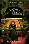 The Case of the Cryptic Crinoline: An Enola Holmes Mystery (Enola Holmes Mysteries)