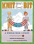 Knit Your Bit A World War I Story