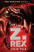 Z Rex 01 The Hunting Book