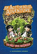 Accidental Adventure #02: We Dine with Cannibals: An Accidental Adventure, Book 2
