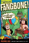 Fangbone Third Grade Barbaroan 03 Birthday Party of Dread