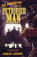P. K. Pinkerton and the Petrified Man
