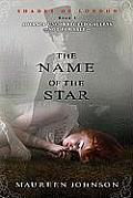 The Name of the Star (Shades of London) Cover