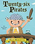 Twenty-Six Pirates: An Alphabet Book