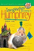 Humphrey #11: Imagination According to Humphrey