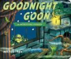 Goodnight Goon A Petrifying Parody A Petrifying Parody
