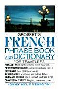 Grossets French Phrase Book & Dictionary for Travelers