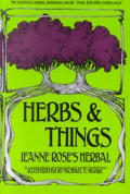 Herbs & Things Jeanne Roses Herbal