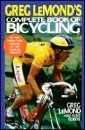 Greg LeMond's Complete Book of Bicycling Cover