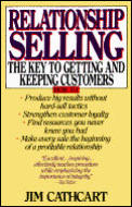 Relationship Selling The Key To Getting