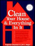 Clean Your House & Everything In It