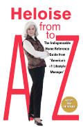 Heloise from A to Z Updated