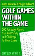 Golf Games Within The Game 200 Fun Way
