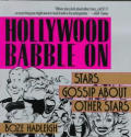 Hollywood Babble On Stars Gossip About