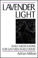 Lavender Light Daily Meditations For Gay