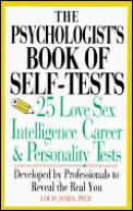 The Psychologist's Book of Self-Tests: 25 Love, Sex, Intelligence, Career, and Personality Tests