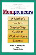 Mompreneurs A Mothers Practical Step By