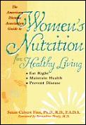 Guide To Womens Nutrition For Healthy Living