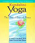 Kundalini Yoga The Flow Of Eternal Power