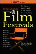 Variety Guide To Film Festivals The Ultimate