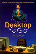 Desktop Yoga The Anytime Anywhere Relaxation