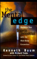 Mental Edge Maximize Your Sports Potential with the Mind Body Connection
