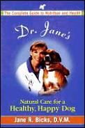 Dr Janes Natural Care For A Healthy Happier Dog